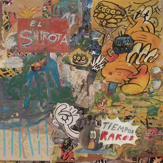 Tiempos_Raros_El_Shirota_Bring_My_Noise_bringmynoise.com